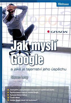 Jak myslí Google a jaké je tajemství jeho úspěchu obálka knihy