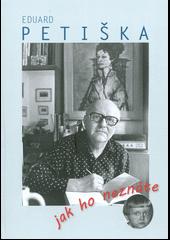 Eduard Petiška, jak ho neznáte obálka knihy