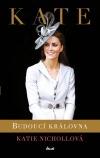 Kate: Budoucí královna