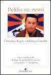 Peklo na zemi: stručná biografie tibetského politického vězně