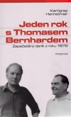 Jeden rok s Thomasem Bernhardem