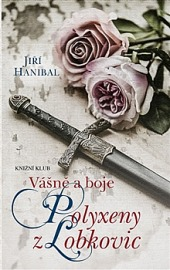 Vášně a boje Polyxeny z Lobkovic obálka knihy