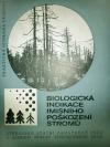 Biologická indikace imisního poškození stromů