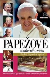 Papežové moderního věku (Vatikán odPia IX. poFrantiška)