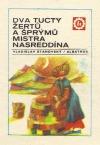 Dva tucty žertů a šprýmů mistra Nasreddína