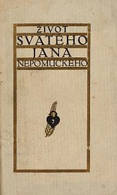 Život svatého Jana Nepomuckého, pražského chrámu metropolitního u sv. Víta kanovníka, kněze a mučedníka obálka knihy