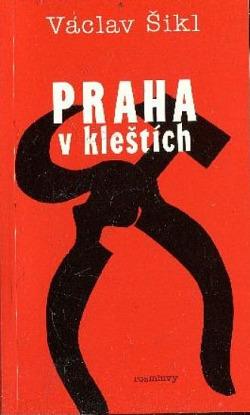 Praha v kleštích