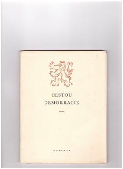 Cestou demokracie a humanity
