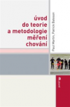 Úvod do teorie a metodologie měření chování