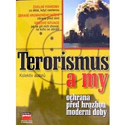 Terorismus a my