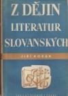 Z dějin literatur Slovanských