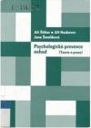 Psychologická prevence nehod (Teorie a praxe)