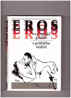 Eros v evropské grafice v průběhu staletí obálka knihy