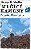 Mlčící kameny: Putování Himálajem