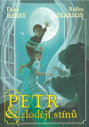 Petr & zloději stínů