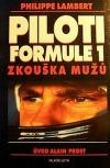 Piloti Formule 1. Zkouška mužů