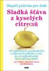 Sladká šťáva z kyselých citronů