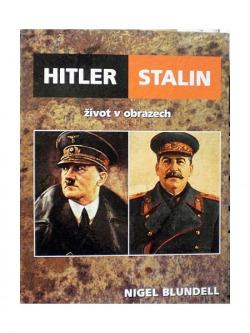 Hitler & Stalin - život v obrazech obálka knihy