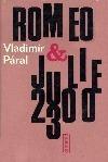 Romeo & Julie 2300