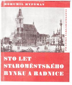 Sto let staroměstského rynku a radnice obálka knihy