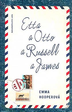Etta a Otto a Russell a James