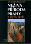 Neživá příroda Prahy a jejího okolí