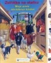 Zvířátka na statku - Moje první obrázková knížka