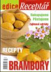 Brambory - nakupujeme, pěstujeme zajímavé odrůdy