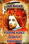 Podivné konce českých panovníků