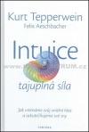 Intuice - tajuplná síla