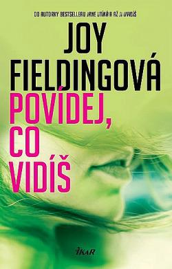 Můj první román od Joy Fieldingové a jsem nadšený!