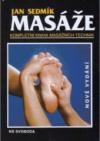 Masáže: Kompletní kniha masážních technik