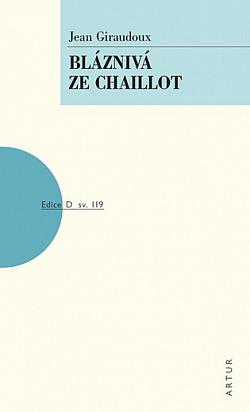 Bláznivá ze Chaillot obálka knihy