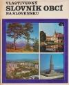 Vlastivedný slovník obcí na Slovensku III (S - Ž)