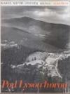 Pod Lysou horou, Putování za krásami Bezručova kraje