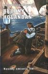 Bludný Holanďan II. - Navždy zmizelá loď