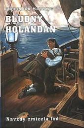 Bludný Holanďan II. - Navždy zmizelá loď obálka knihy