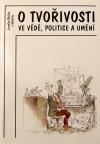 O tvořivosti ve vědě, politice a umění III.