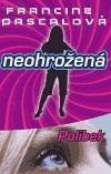 Neohrožená - Polibek