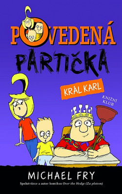 Povedená partička 3: Král Karl obálka knihy