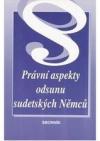 Právní aspekty odsunu sudetských Němců