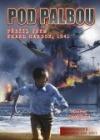 Pod palbou: Přežil jsem Pearl Harbor, 1941