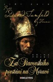 Rytíř David Tamfeld z Hranic 1 – Za Stavovského povstání na Moravě