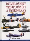 Dvojplošníky, trojplošníky a hydroplány