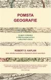 Pomsta geografie - Co mapy vyprávějí o příštích konfliktech a boji proti osudu