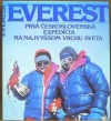 Everest - prvá československá expedícia na najvyššom vrcholu sveta
