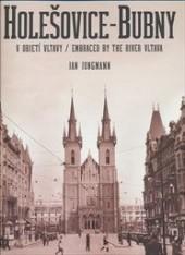Holešovice - Bubny v objetí Vltavy obálka knihy