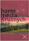 Horní města Krušných hor - Karlovarský kraj