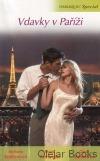 Vdavky v Paříži: Navždy naše Paříž / Stará láska v novém vydání
