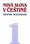 Nová slova v češtině  - slovník neologizmů